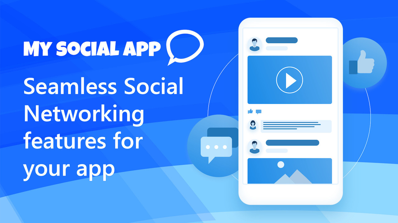 MySocialApp - Increase user engagement with your own social news feed